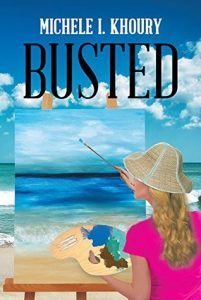 Interview with Michele I. Khoury - Author of BUSTED