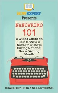 November Is National Novel Writing Month - Are You Ready?