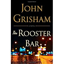 Book Review - THE ROOSTER BAR by John Grisham