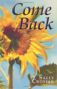 Interview with Sally Crosiar - Author of COME BACK