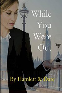 Review & Interview - Author Christina Hamlett - WHILE YOU WERE OUT
