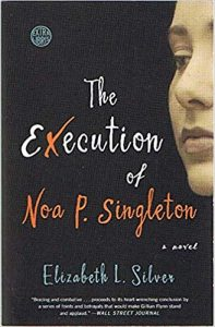 Book Review The Execution of Noa P. Singleton by Elizabeth L. Silver