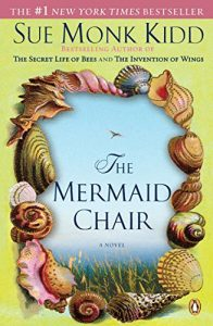 Book Review THE MERMAID CHAIR by Sue Monk Kidd